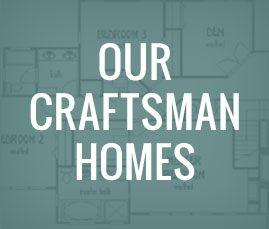 ourCraftsmanHomes